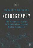 Netnography: The Essential Guide to Qualitative Social Media Research 3ed