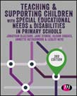 Teaching and Supporting Children with Special Educational Needs and Disabilities in Primary Schools 3ed