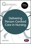 Delivering Person-Centred Care in Nursing
