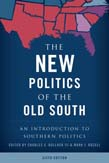 New Politics of the Old South: An Introduction to Southern Politics 6ed