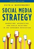 Social Media Strategy: Marketing, Advertising, and Public Relations in the Consumer Revolution 2ed