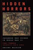 Hidden Horrors: Japanese War Crimes in World War II 2ed