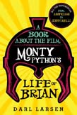 Book about the Film Monty Python's Life of Brian: All the References from Assyrians to Zeffirelli