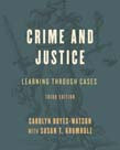 Crime and Justice: Learning through Cases 3ed