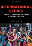 International Ethics: Concepts, Theories, and Cases in Global Politics 5ed