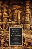 Cultural Heritage Care and Management: Theory and Practice