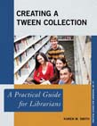 Creating a Tween Collection: A Practical Guide for Librarians