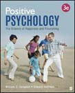 Positive Psychology: The Science of Happiness and Flourishing 3ed