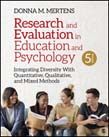 Research and Evaluation in Education and Psychology: Integrating Diversity With Quantitative, Qualitative, and Mixed Methods 5ed