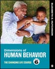 Dimensions of Human Behavior Volume 2: The Changing Life Course 6ed
