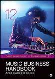 Music Business Handbook and Career Guide 12ed