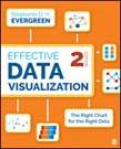 Effective Data Visualization: The Right Chart for the Right Data 2ed