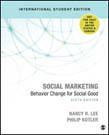 Social Marketing: Behavior Change for Social Good 6ed (ISE)