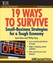 19 Ways to Survive: Small-Business Strategies for a Tough Economy