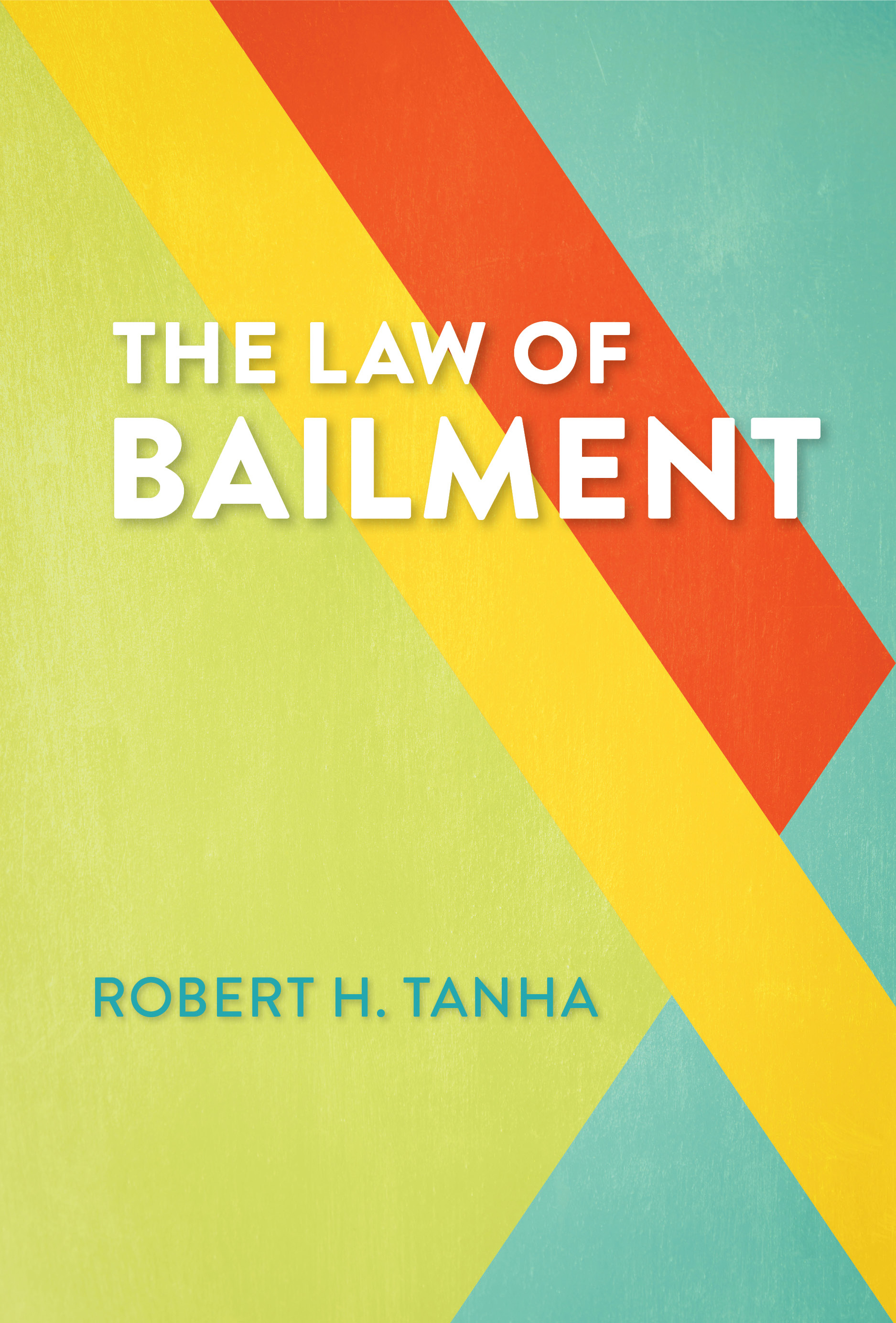 The Law of Bailment