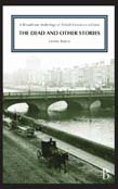 Dead and Other Stories: A Broadview Anthology of British Literature Edition