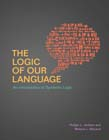 Logic of Our Language: An Introduction to Symbolic Logic