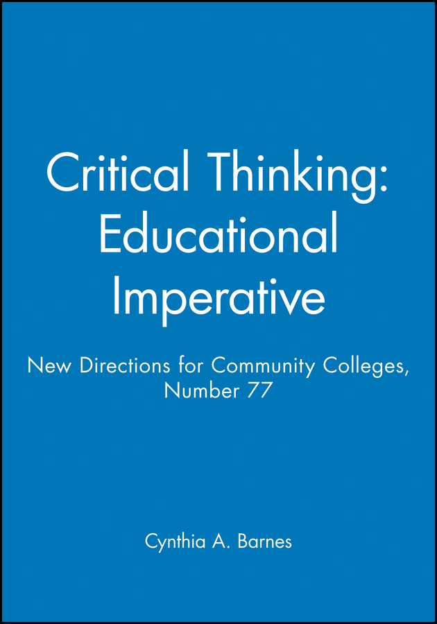 Critical Thinking: Educational Imperative