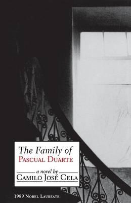 The Family of Pascual Duarte: A Novel
