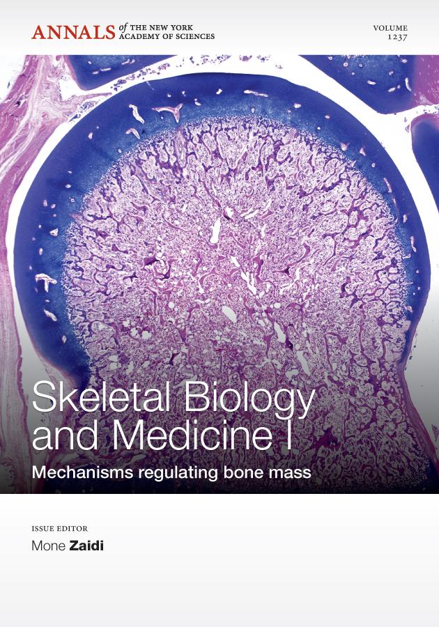 Skeletal Biology and Medicine I