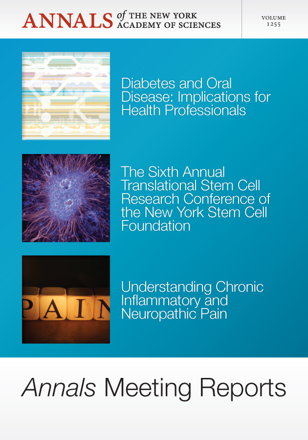 Annals Meeting Reports - Diabetes and Oral Disease, Stem Cells, and Chronic Inflammatory Pain, Volume 1255