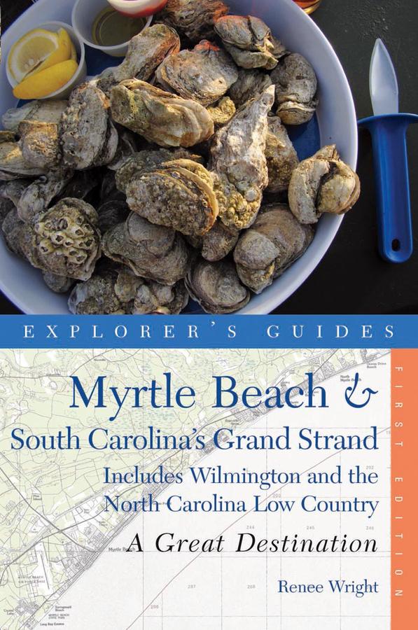 Explorer's Guide Myrtle Beach & South Carolina's Grand Strand