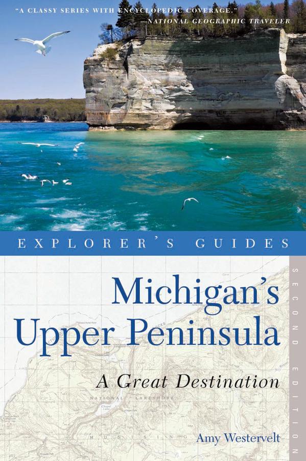 Explorer's Guide Michigan's Upper Peninsula