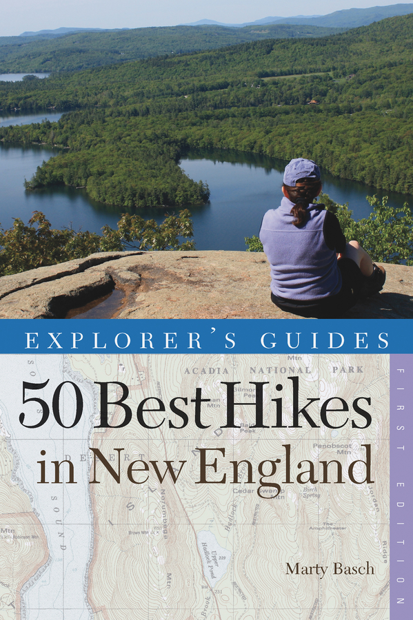 Explorer's Guide 50 Best Hikes in New England