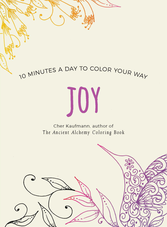 Joy (Color Your Way 10 Minutes a Day)
