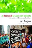 Redder Shade of Green: Intersections of Science and Socialism