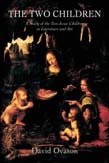 Two Children: A Study of the Two Jesus Children in Literature and Art