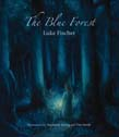 Blue Forest: Bedtime Stories for the Nights of the Week