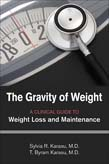 Gravity of Weight: A Clinical Guide to Weight Loss and Maintenance