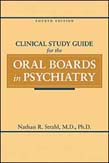 Clinical Study Guide for the Oral Boards in Psychiatry 4ed
