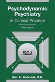 Psychodynamic Psychiatry in Clinical Practice 5ed