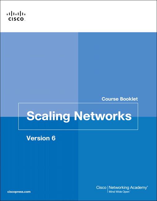 Scaling Networks v6 Course Booklet