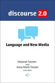 Discourse 2.0: Language and New Media