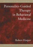 Personality-Guided Therapy in Behavioral Medicine