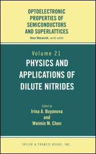 Physics and Applications of Dilute Nitrides
