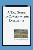 Tax Guide to Conservation Easements