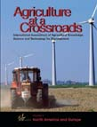 Agriculture at a Crossroads: North America and Europe Vol.4