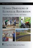 Human Dimensions of Ecological Restoration: Integrating Science, Nature, and Culture