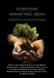 Ecosystems and Human Well-Being: A Manual for Assessment Practitioners