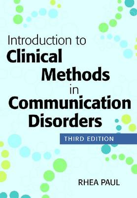 Introduction to Clinical Methods in Communication Disorders 3ed