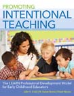 Promoting Intentional Teaching: The LEARN Professional Development Model for Early Childhood Educators