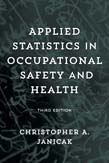Applied Statistics in Occupational Safety and Health 3ed