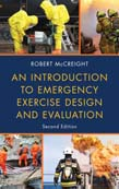 Introduction to Emergency Exercise Design and Evaluation 2ed