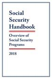 Social Security Handbook 2018: Overview of Social Security Programs