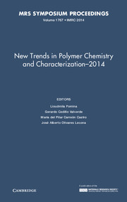 New Trends in Polymer Chemistry and Characterization - 2014: Volume 1767
