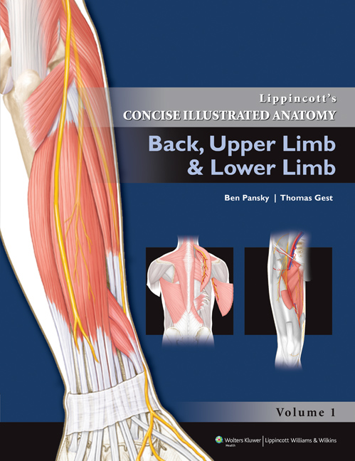Lippincott's Concise Illustrated Anatomy : Back, Upper Limb and Lower Limb